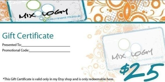Your Mom Called and she wants this.... 25 Dollars - Gift Certificate to Mixology Makeup - No Shipping Required