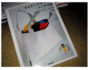 Japanese Craft Book Make Bags  and Totes with Duct Tape