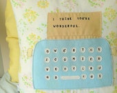 I Typed You a Message - Pillow