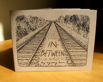 "Zine ""In-Between"" // Travel zine / perzine / illustration zine / memoir zine / train zine / relationships zine / identity / conversation"