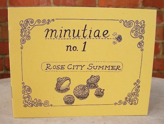 Minutiae No. 1 - Rose City Summer Zine