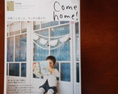 Come Home (Volume 18) - Japanese Zakka Magazine