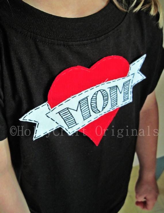 Mom Heart Tattoo TShirt, I Love Mom Heart Tattoo Tshirt, Mom Shirt, Custom Made For YouMade to Order