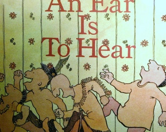 Vintage Childrens Book - An Ear is to Hear - by Jan Slepian ( First Printing ) Very Good Vintage Condition RARE