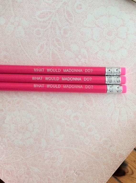 What would Madonna do pencils. hot pink inspriation from the queen of reinvention.