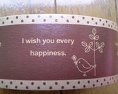 I Wish You Every Happiness Design Japanese Packing Tape