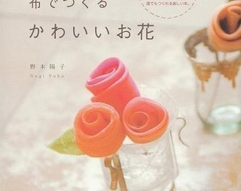CUTE FABRIC FLOWERS - Japanese Craft Book