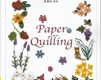 My First PAPER QUILLING - Japanese Craft Book MM