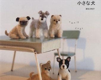 NEEDLE FELT SMALL Dogs - Japanese Craft Book