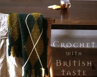 CROCHET with BRITISH TASTE - Japanese Craft Book