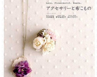 LACE, FLOWER MOTIFS, Beads.. Goods - Japanese Craft Book
