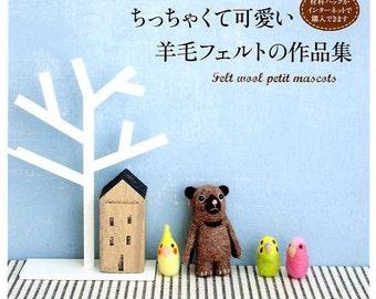 Needle FELT WOOL Petit Mascot - Japanese Craft Book