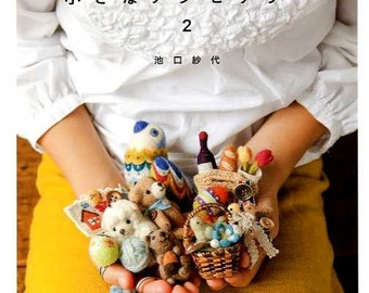 Needle Felt Small Accessories 2 - Japanese Craft Book