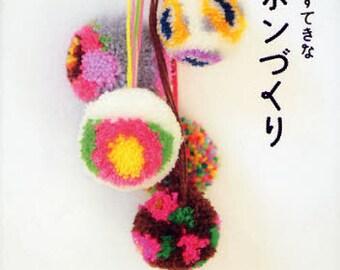 Easy Pretty POM POM - Japanese Craft Book