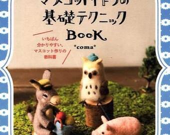 Basic Techniques of Needle Wool Felt Animals - Japanese Felt Craft Book