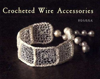Crocheted Wire Accessories - japanese craft book