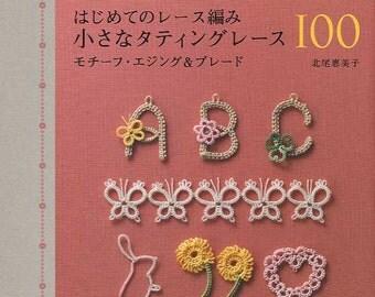 Lacework Tatting Lace 100 -  Japanese Craft Book MM
