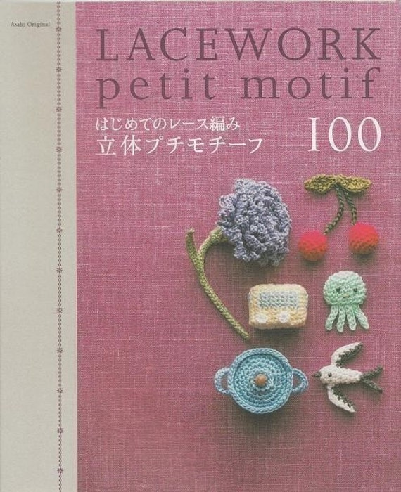 LACEWORK PETIT MOTIF 100 - Japanese Craft Book