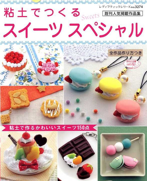 Very Best SPECIAL CLAY SWEETS - Japanese Craft Book