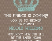Baby Boy Shower Invitation -- Prince is Coming