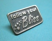 Follow your Bliss pin with back