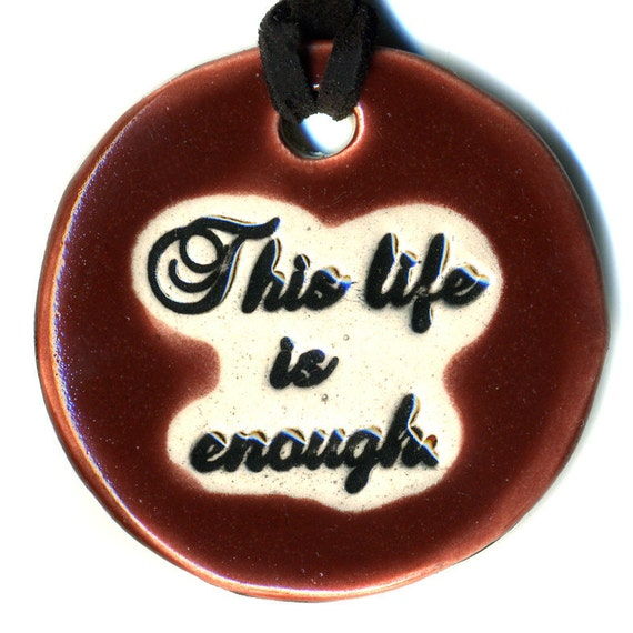 This Life is Enough Ceramic Necklace in Red Wine