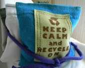 Dryer Pillow Sheets Sachet Keep Calm and Recycle On SET of THREE
