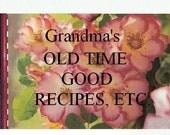 Grandma's Old Tme Recipes