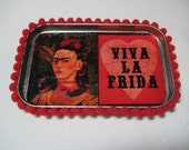 Frida Kahlo Upcycled Altoid Tin Magnet- Viva La Frida