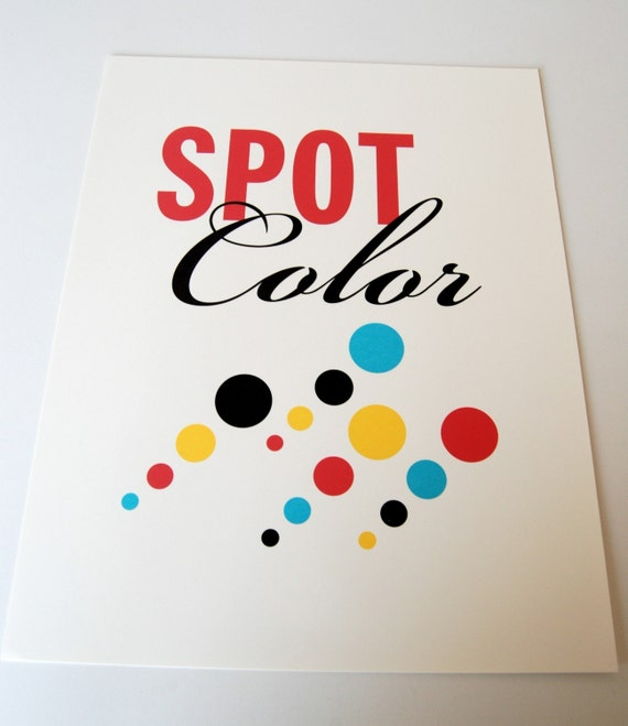Spot Color Poster
