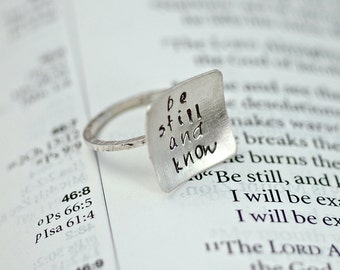 Silver Ring - Square Ring - Hand Stamped - Be Still and Know - Custom Personalized - Bible Verse or Quote - Recycled Sterling Silver
