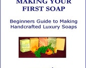 Making Your First Soap. An Electronic-book