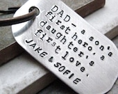Dad a son's first hero, a daughter's first love keychain, add your own names, Father's Day Gift, Fatherhood, dad quote, father quote