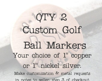 Personalized Golf Ball Markers, Set of 2, customization available, choose copper or nickel silver, read listing for specs, golfer gift