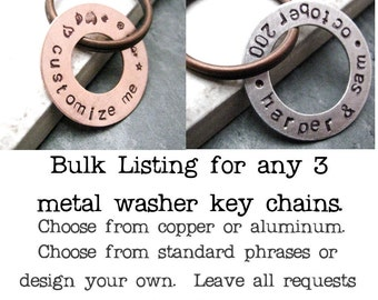 Any 3 washer keychains, copper or aluminum washers, front side only, custom quote keychains, men's keychains, set of 3 keychains