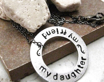 Personalized Necklace, Aluminum Washer, My Daughter, My Friend, Daughter gift, Mother and daughter, gift for Mother