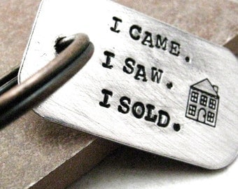 I Came I Saw I Sold Keychain, perfect for the real estate obsessed, optional personalized initial disc, realtor keychain, realtor gift