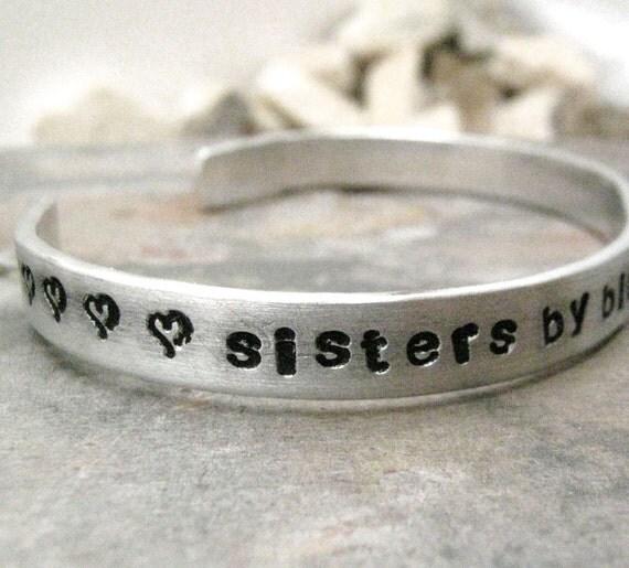Sisters Bracelet, Sisters By Birth Friends By Choice, Sister gift, gift for Sister, Sisters gifts, 1/4 inch aluminum bracelet, plussize too