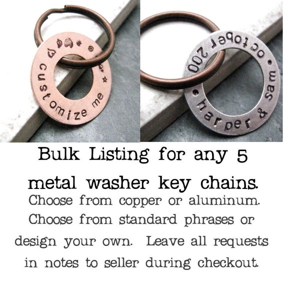 ANY 5 Washer keychains, available in copper or aluminum, personalized, please read listing for text limits, set of 5 keychains