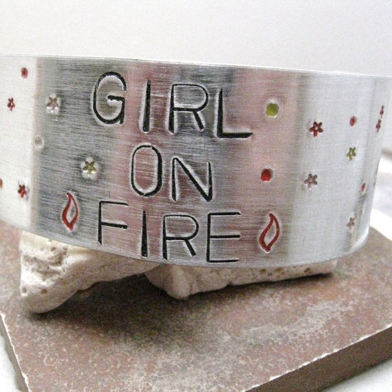 SALE Girl On Fire Custom Quote Aluminum Bracelet, approx 1 inch wide, customizable, hunger games inspired