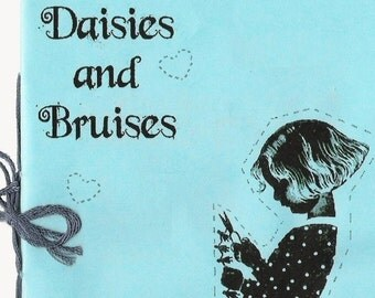 Daisies and Bruises - Issue 2