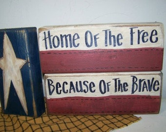 Home Free Because of Brave sign STACKING BLOCK set chunky wood Americana home decor 2 x 4 shelf sitters