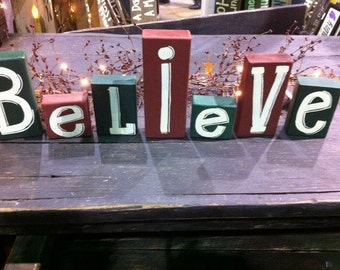 Believe sign shelf sitter hand painted Christmas decor 2 x 4 chunky wood blocks Trimble Crafts home decor