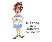 JJ's Desperate Housewife 5x7 Machine Embroidery Designs