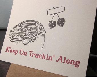 Keep On Truckin' Along - Gocco Screen-Printed Art Card