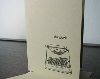 Do Work Typewriter- 6-Pack Sage Green Gocco Screen-Printed Art Cards