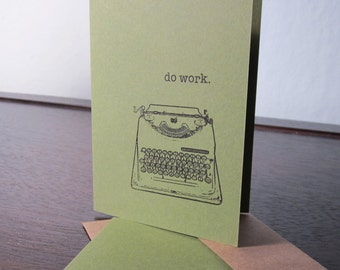Do Work - Green 6-Pack Gocco Screen-Printed Greeting Cards