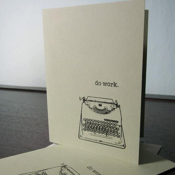 Do Work Typewriter- 6-Pack Sage Green Gocco Screen-Printed Art Cards