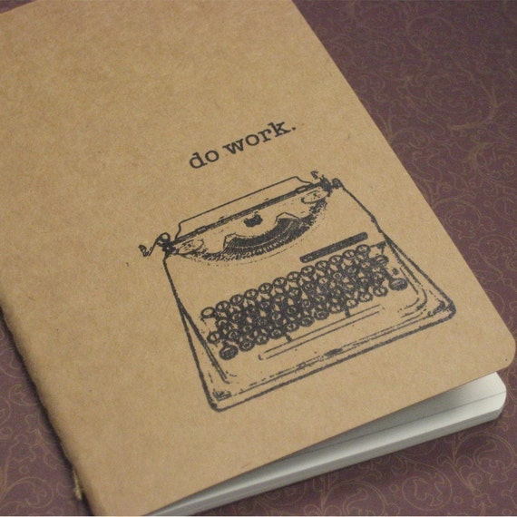 Do Work Gocco Printed Notebook
