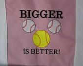 BIGGER IS BETTER Softball Canvas Tote Bag Embroidery